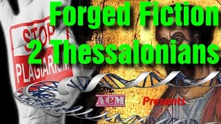 Forged Fiction - 2 Thessalonians