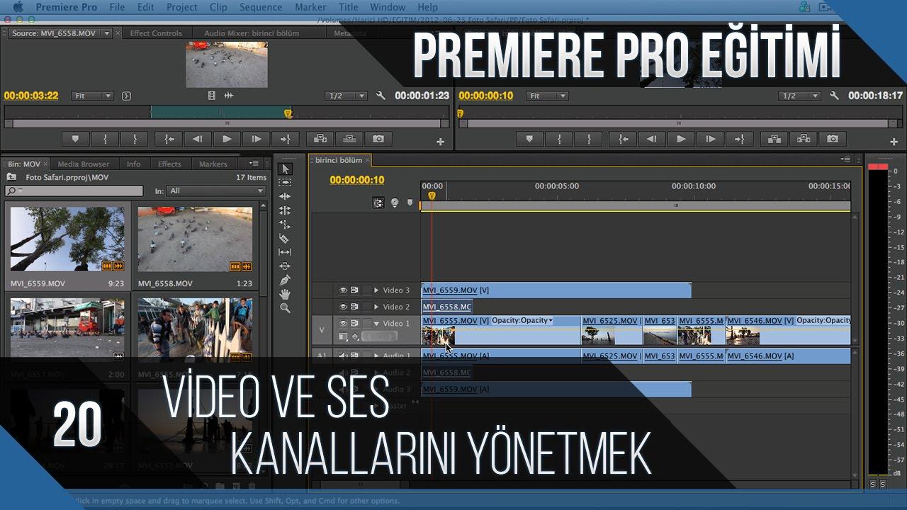 Premiere Pro Eğitimi 20 - Video ve ses kanallarını yönetmek