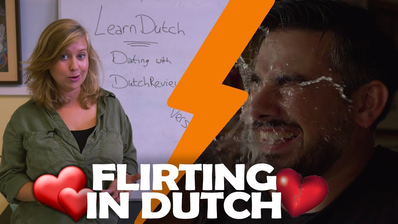 Dutch phrases flirting [PUNIQRANDLINE-(au-dating-names.txt) 22