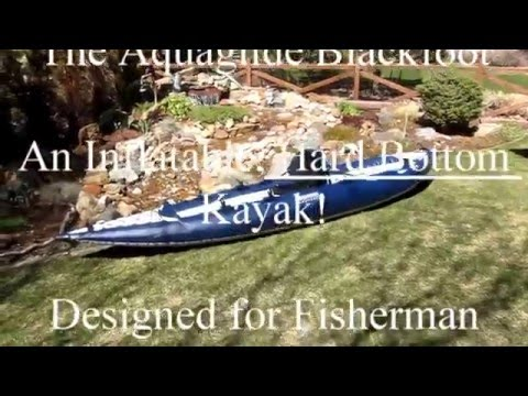 Aquaglide Blackfoot, Hard Bottom, Inflatable, Kayak ...