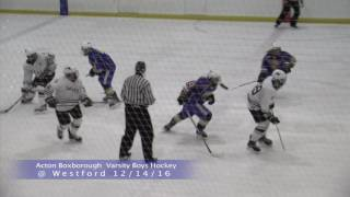Acton Boxborough Varsity Boys Hockey @ Westford 12/14/16