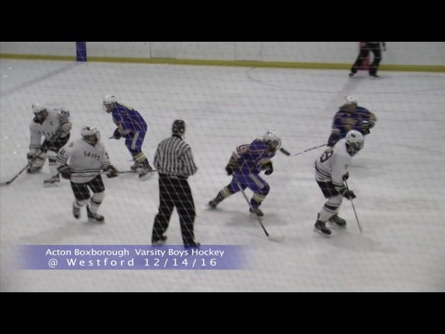 Acton Boxborough Varsity Boys Hockey @ Westford 12/14/16