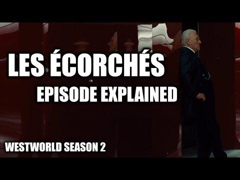 Westworld Season 2 - Les Écorchés...