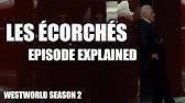 Westworld Explained: Season 2 Episode 7 - YouTube