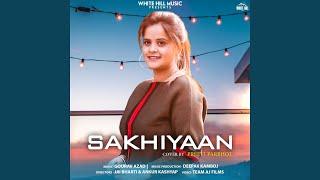 Sakhiyaan Cover Song
