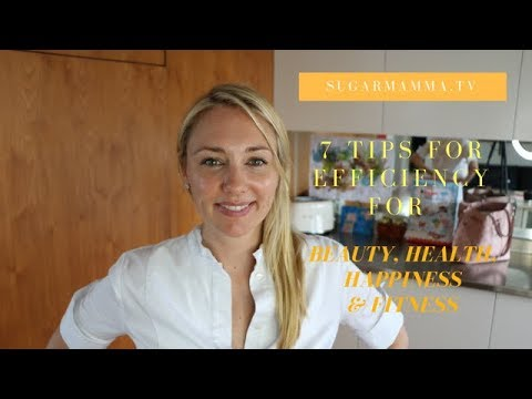 7 Efficiency & Time Management Lifestyle Tips For Beauty, Health & Fitness