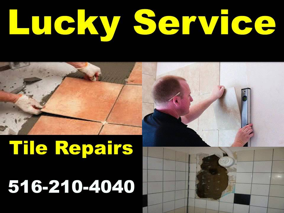 Tile Repairs 516 210 4040 Fix Install Ceramic Porcelain Stone Gl Long Island Nau Suffolk