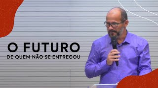 O futuro de quem não entregou sua vida a Cristo   Pastor Cássio Silva
