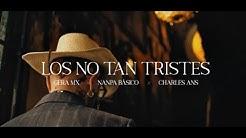 Nanpa-Basico-Oficial-Nanpa-B-sico-Gera-MX-Charles-Ans-Los-No-Tan-Tristes-Video-Oficial-