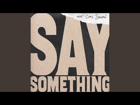 Say Something (Live)
