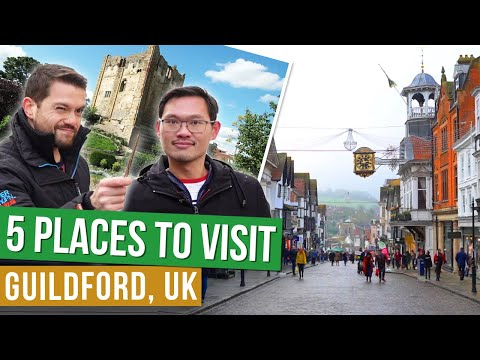 GUILDFORD UK | TOP 5 PLACES TO VISIT