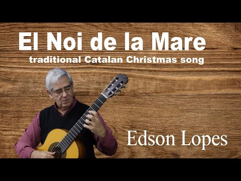 El Noi de la Mare (Traditional Catalan Song)