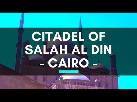 Citadel of Salah Al Din, Cairo, Egypt - Cairo Citadel - Historic Place of Mosques and Museums Cairo