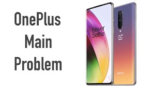Main Problem with OnePlus Smartphone