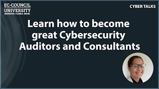 Learn how to become great Cybersecurity Auditors and Consultants