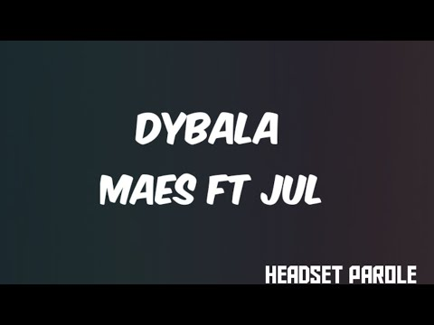 Download Maes - Dybala ft. Jul (Parole/Lyrics)