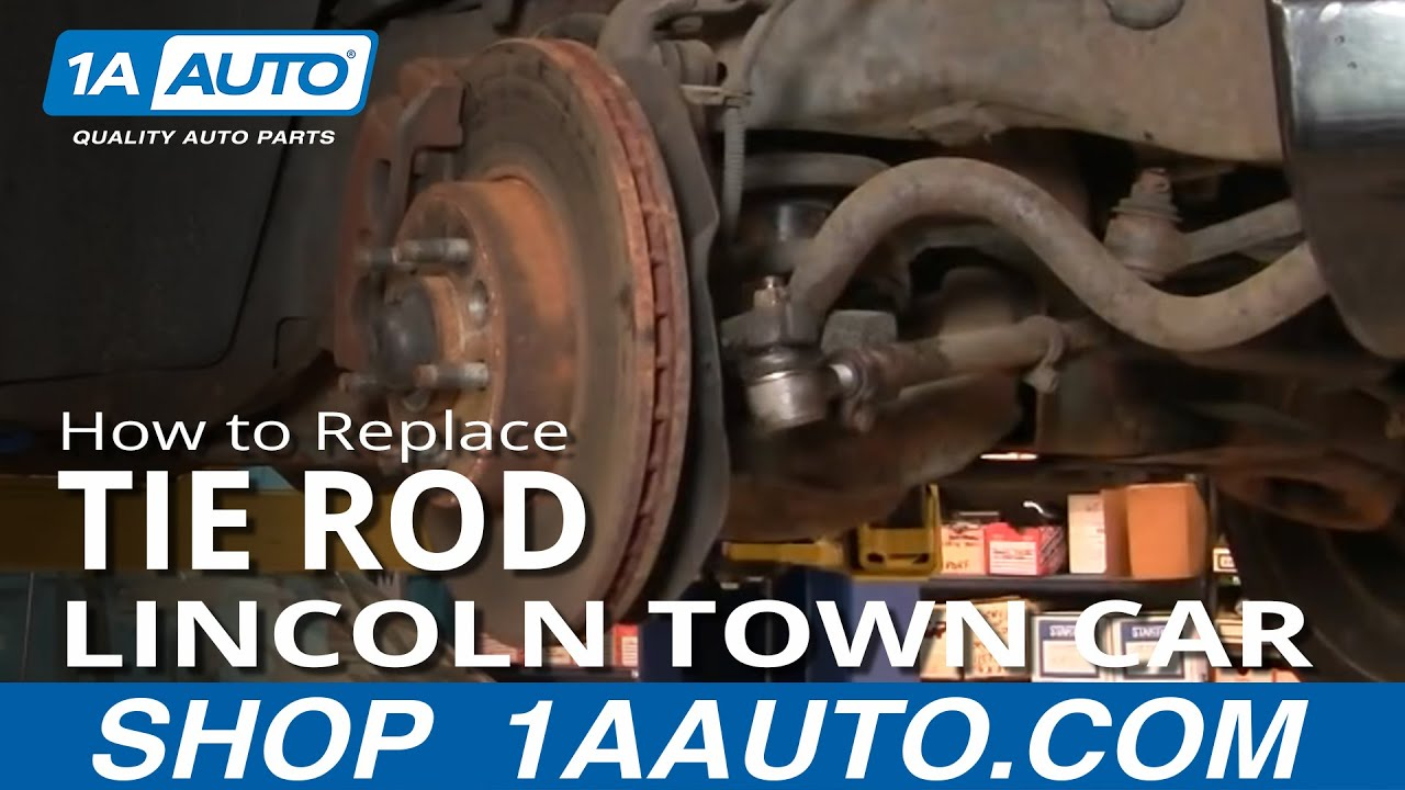 hight resolution of how to replace tie rod 81 02 lincoln town car