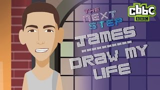 The Next Step: James - Draw My Life - CBBC (contains spoilers)