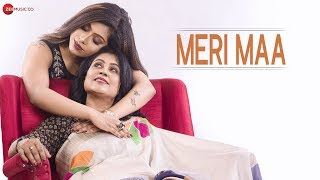 Meri Maa - Official Music Video | Sagnika Saha