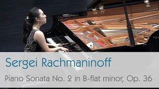 Sergei Rachmaninoff Piano Sonata No. 2 in B-flat minor, Op. 36 (1931) - Best of Piano Music