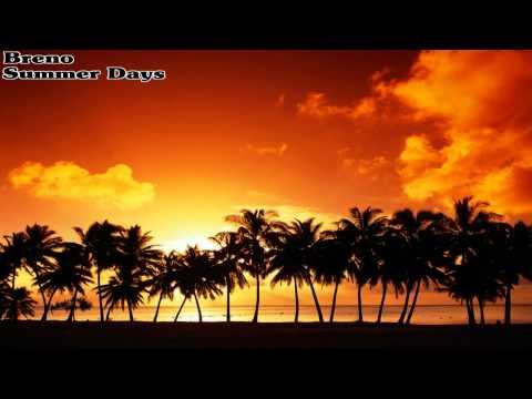 Breno - Summer Days (Original Mix)