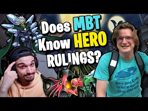 Does MBT Know HERO Rulings?   Yu-Gi-Oh Ruling Quiz