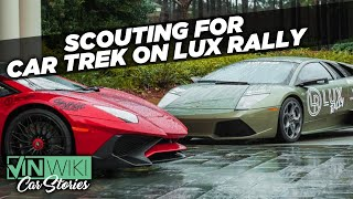Lux Rally became the scouting run for Car Trek