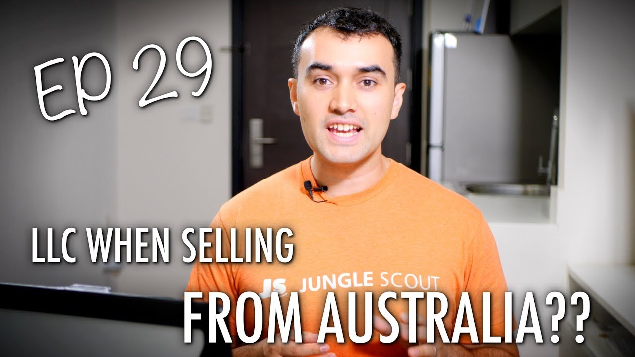 Should I form an LLC if selling from Australia?? - ASK JUNGLE ...
