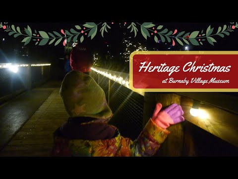 Bright In Burnaby: Heritage Christmas At Burnaby Village Museum 2019