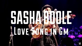 Sasha Boole – Love Song in Gm (@MonteRayLiveStage 13/11/2015)