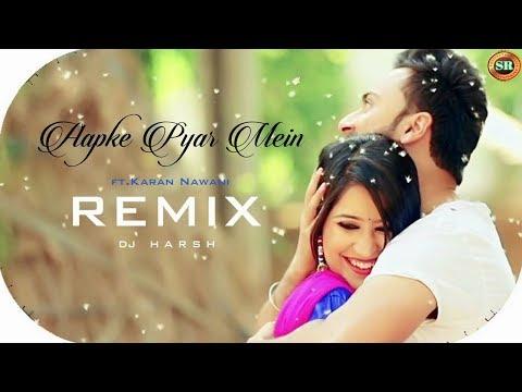 Aapke Pyaar Mein Humremix I Dj Harsh  Sr Visuals L Karan Nawani L Wapking Music