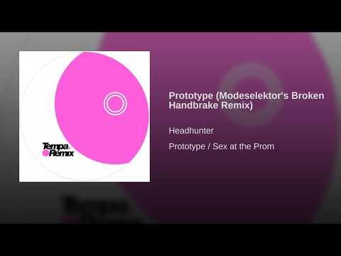 Prototype (Modeselektor's Broken Handbrake Remix)