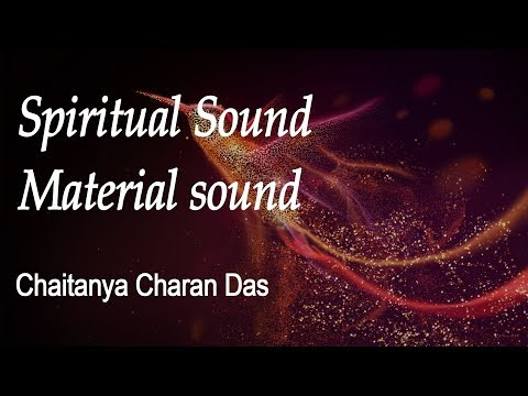 How is spiritual sound different from material sound