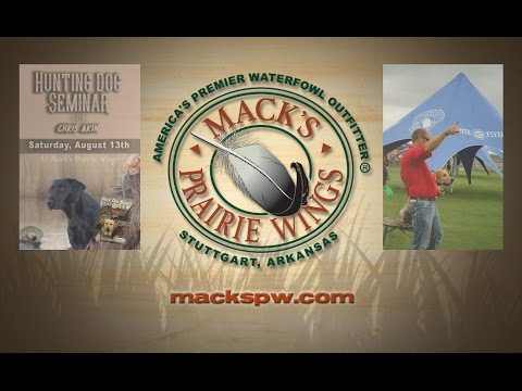 Mack's Prairie Wings - Hunting Dog Seminar