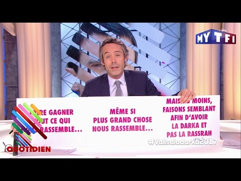 Explication de texte : le slogan de Manuel Valls - Quotidien avec Yann Barthès