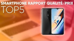TOP5 : MEILLEURS SMARTPHONES RAPPORT QUALITÉ/PRIX (2019)