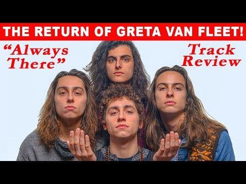 "NEW Greta Van Fleet ""Always There"" TRACK REVIEW"