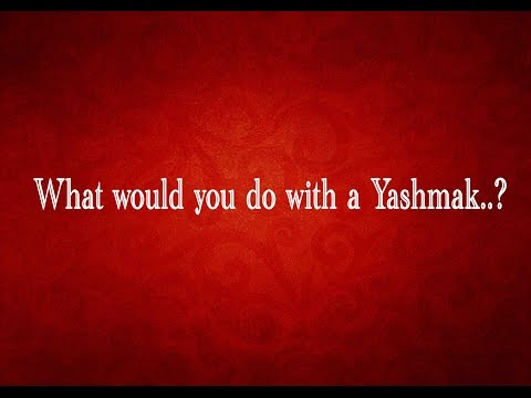 What would you do with a Yashmak...? General Knowledge (GK) (QUIZ)