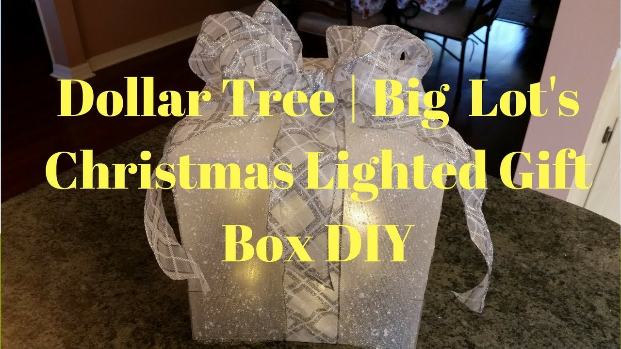 Dollar Tree | Big Lot\'s Christmas Lighted Gift Box DIY - YouTube