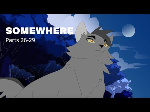 """Somewhere"" Graystripe & Silverstream MAP Parts 26-29"