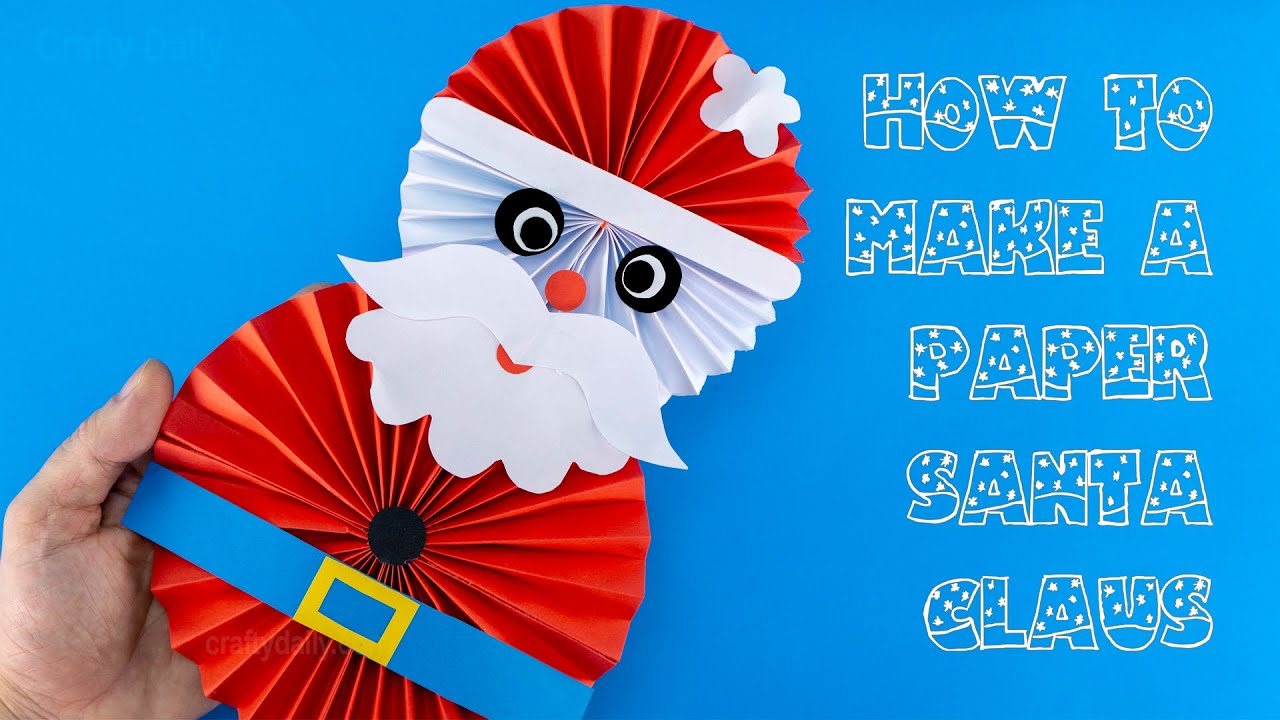 Paper Santa Claus Diy Christmas Decorations Ideas Easy Christmas Craft Ideas Youtube