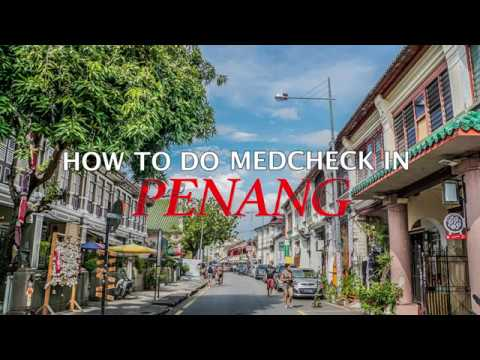 How To Medical Check Up In Penang Adventist Island