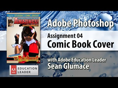 Make a Comic Book Cover with Adobe Photoshop - Adobe Apps for Education Live