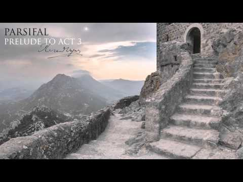 Parsifal - Prelude to Act 3 - Wagner