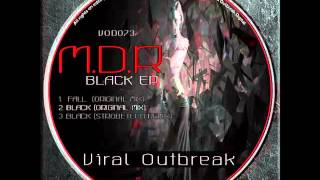 M.D.R - Black (Strobetech Remix)