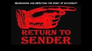 Recognizing and Rebuking the Spirit of Witchcraft