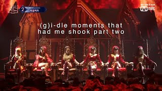 (g)i-dle moments that had me shook part two