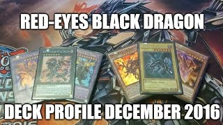 RED-EYES BLACK DRAGON DECK PROFILE (DECEMBER 2016)