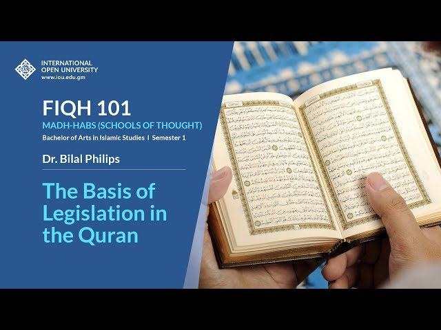 The Basis of Legislation in the Quran - Fiqh 101