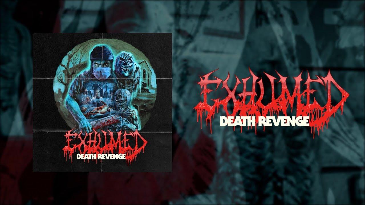 EXHUMED - Death Revenge [FULL ALBUM STREAM] - YouTube